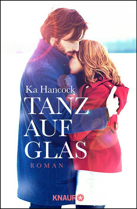 """Tanz auf Glas"" – Ka Hancock"