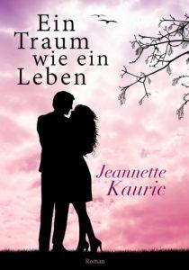 Ein Traum wie ein Leben, Jeannette Kauric, eileens good vibes