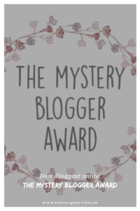 The mystery blogger award, Pinterest Bild, eileens good vibes