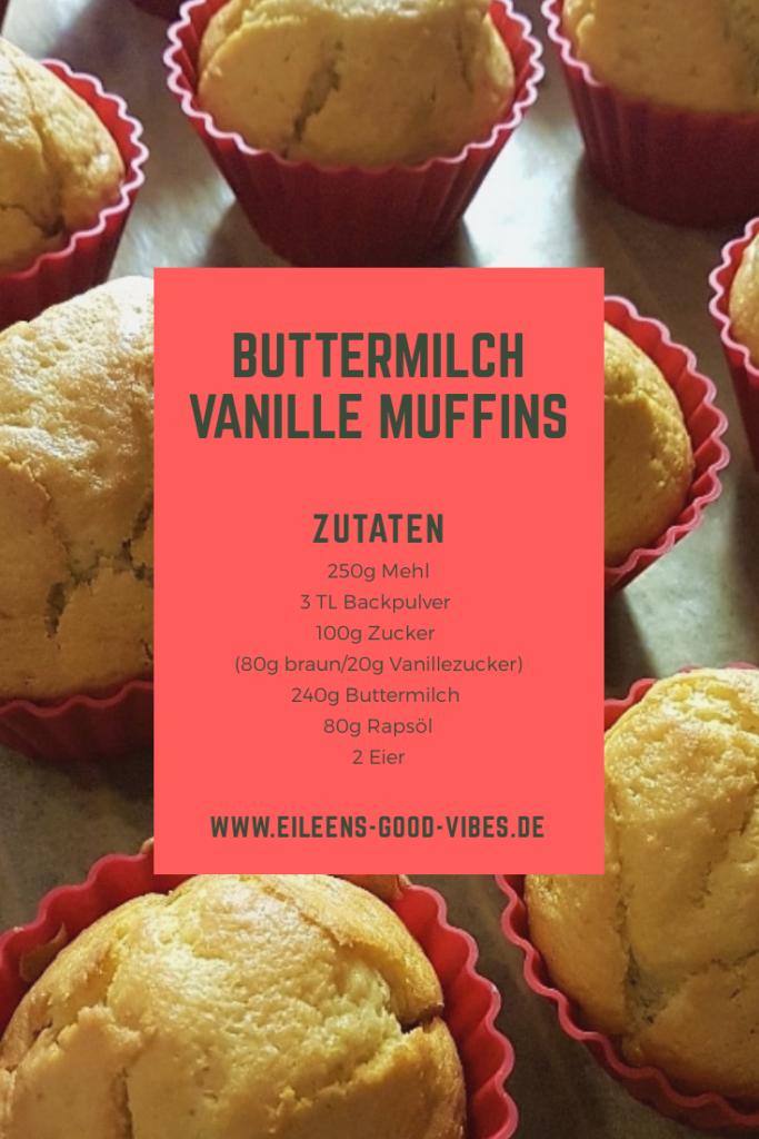 Buttermilch Vanille Muffins, eileens good vibes, Rezept