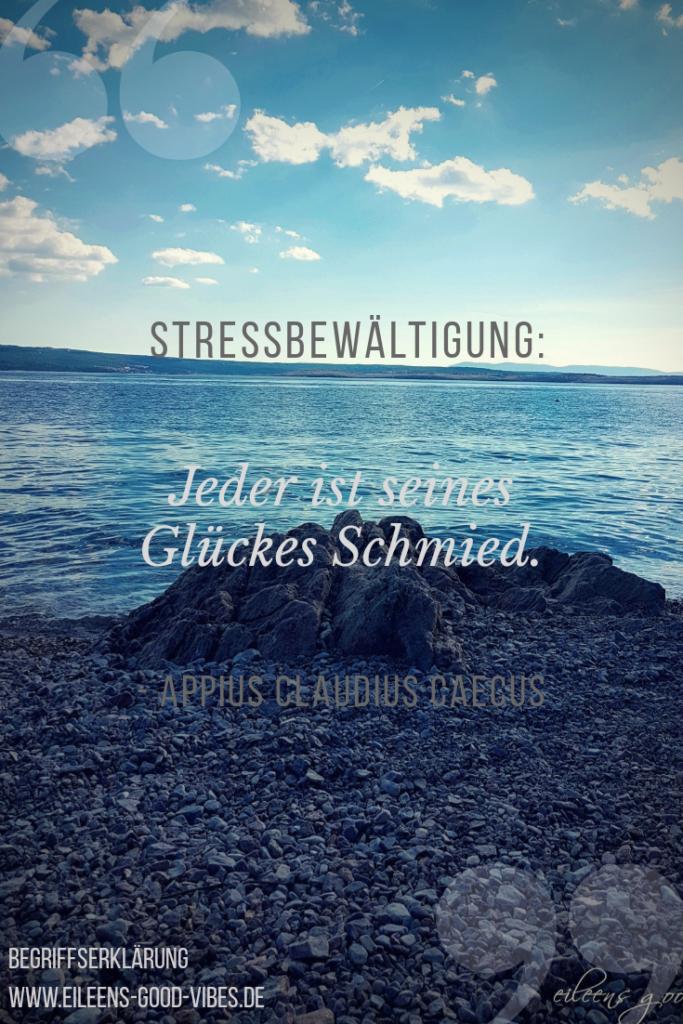 Stressbewältigung, Begriffserklärung, eileens good  vibes