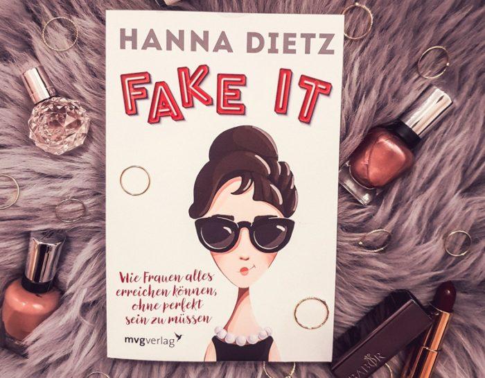 Fake it – Hanna Dietz