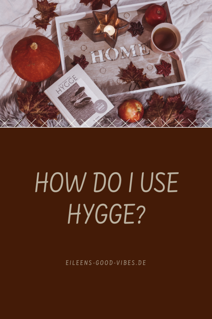Pinterest Hygge eileens good vibes