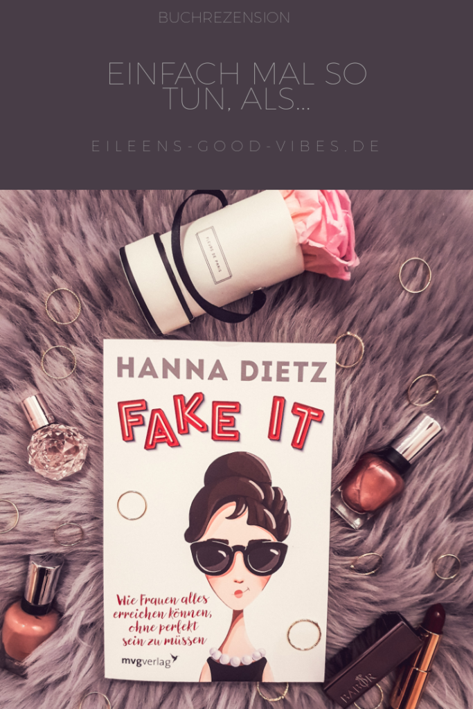 Pinterest Beitragsbild Fake it Hanna Dietz, eileens good vibes