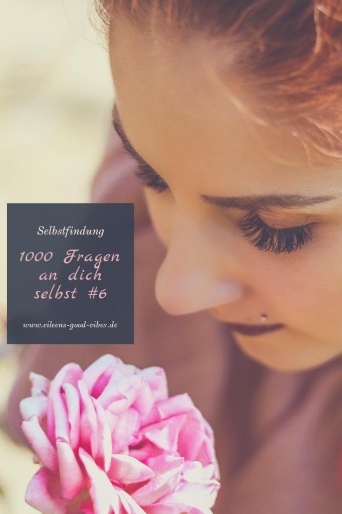 1000 Fragen an dich selbst, Pinterest Bild, eileens good vibes, Selbstfindung