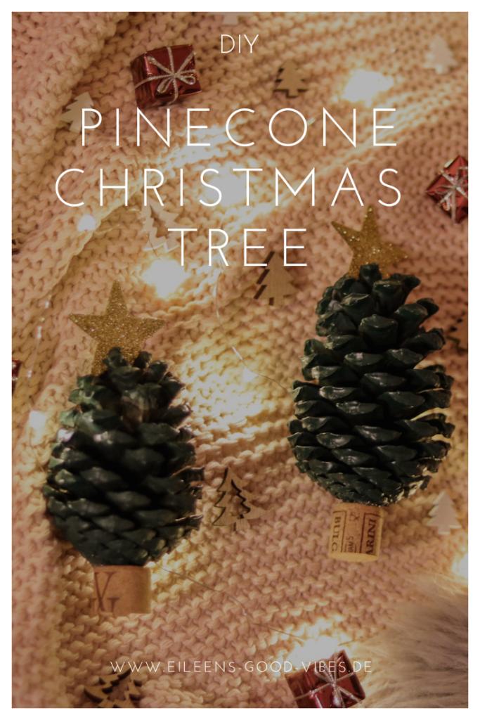 DIY Tannenzapfen Weihnachtsbaum, Pinecone Christmas Tree, eileens good vibes, Deko