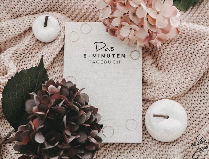 Dankbarkeit festigen | Das 6-Minuten-Tagebuch