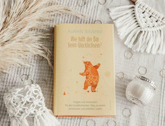 Achtsames leben | Wie hilft der Bär beim Glücklichsein?